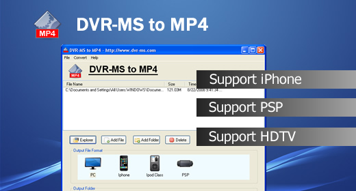 DVR-MS to MP4 Converter for iPod/iPhone/PSP/itouch/Pre